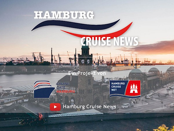 Hamburg Cruise News - New Video Format all about the cruise destination Hamburg